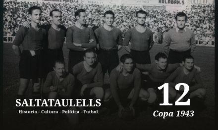 """LA COPA DE 1943. EL 11-1. ¿UNA ENTRADA, UN PITO U OTRO CUENTO """"SALTATAULELLS""""? – Parte 2."""