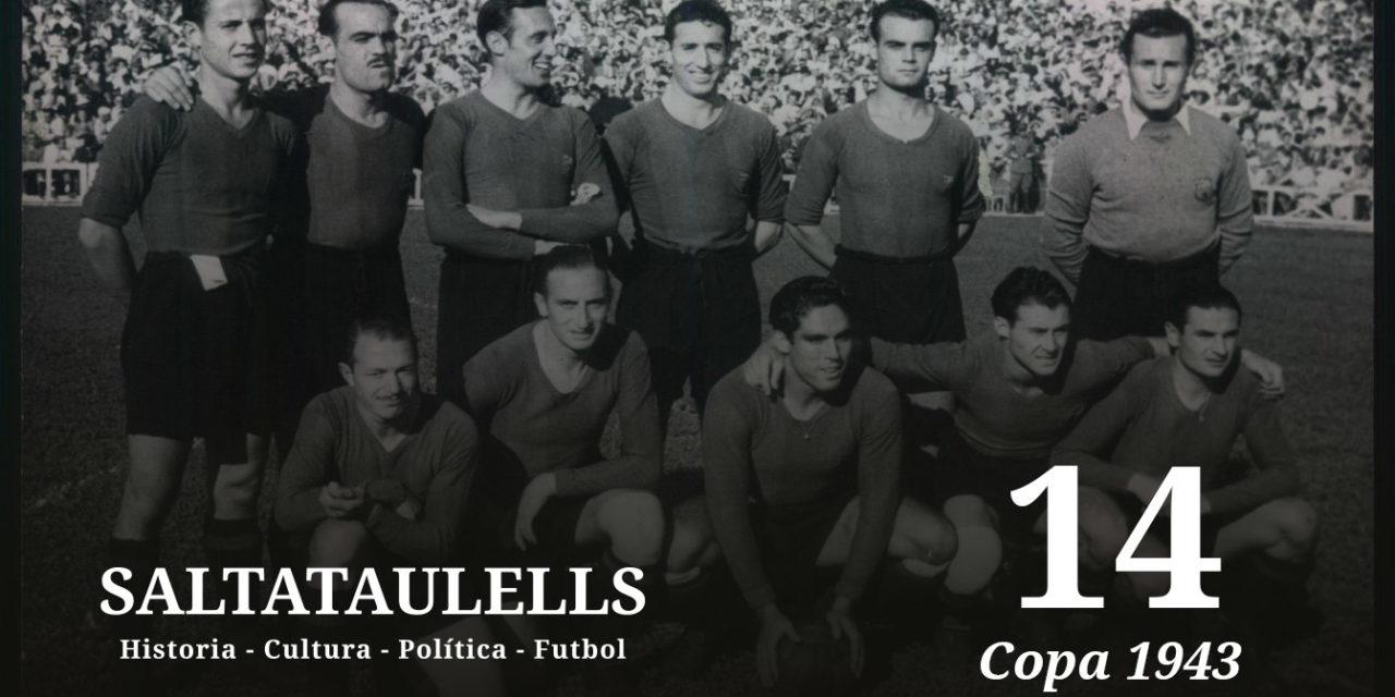"""LA COPA DE 1943. EL 11-1. """"LAS MULTAS"""" TRAS LOS DOS PARTIDOS (3-0 y 11-1) Y LO QUE DICE PARTE DEL MUNDO """"SALTATAULELLS"""""""