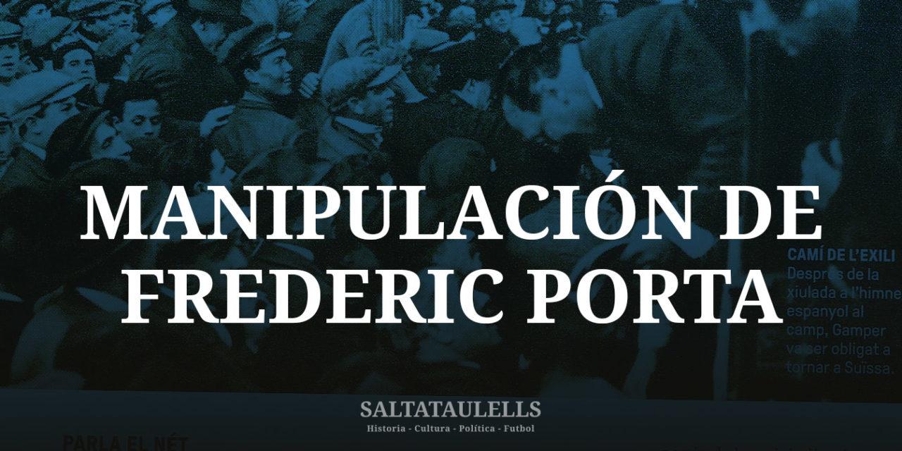 """SOBRE EL HISTORIADOR MANIPULADOR YA """"SALTATAULELLS"""" FREDERIC PORTA."""