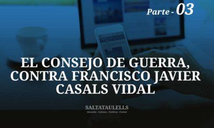 EL CONSEJO DE GUERRA 18.185, CONTRA FRANCISCO JAVIER CASALS VIDAL Y SU RELACION CON EL F. C. BARCELONA