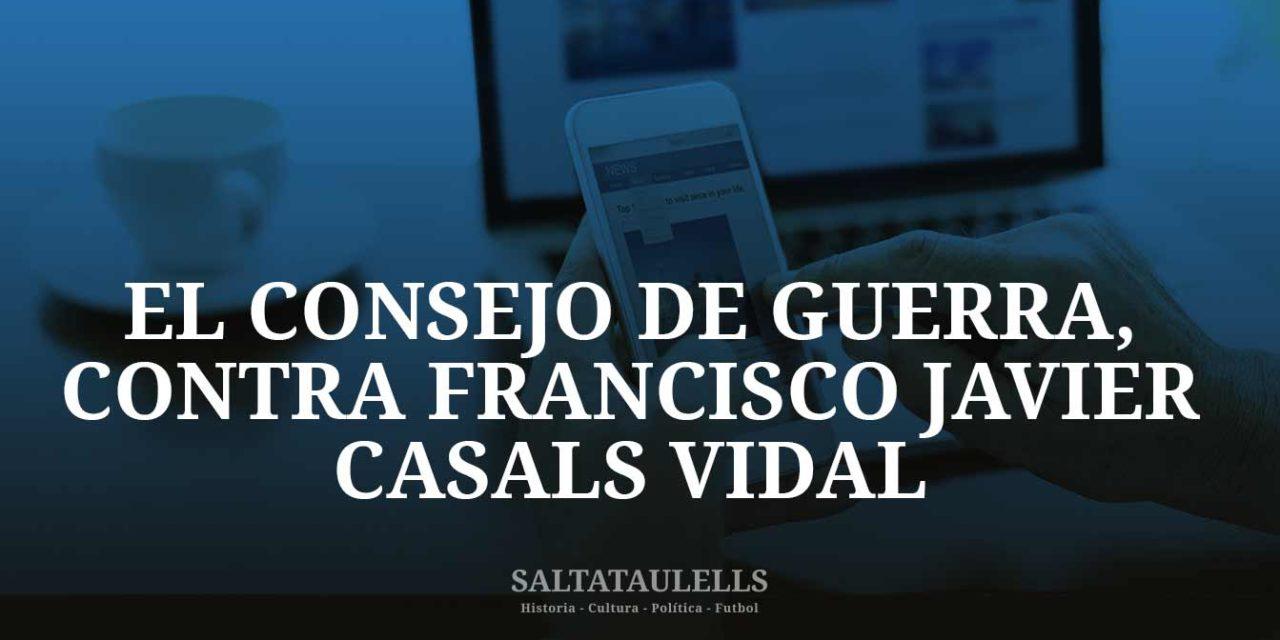 EL CONSEJO DE GUERRA 18.185, CONTRA FRANCISCO JAVIER CASALS VIDAL Y SU RELACIÓN CON EL F. C. BARCELONA.