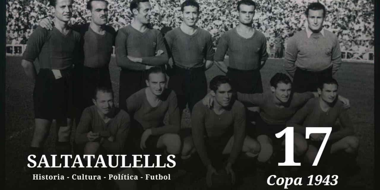 LA COPA DE 1943. TESTIMONIOS DIRECTOS DE TRES ESPECTADORES DEL 11-1, EL 13 DE JUNIO DE 1943.