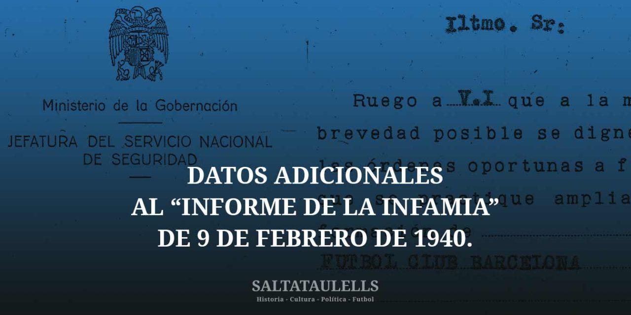 """DATOS ADICIONALES AL """"INFORME DE LA INFAMIA"""" DE 9 DE FEBRERO DE 1940."""