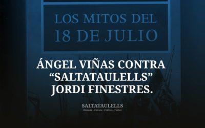"NOTA BREVE. ÁNGEL VIÑAS CONTRA ""SALTATAULELLS"" JORDI FINESTRES."