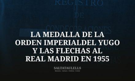 SOBRE LA MEDALLA DE LA ORDEN IMPERIAL DEL YUGO Y LAS FLECHAS AL REAL MADRID EN 1955.