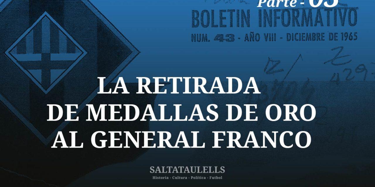 LA RETIRADA DE MEDALLAS DE ORO AL GENERAL FRANCO. EL PUNTO DE VISTA DE LA PEÑA BLAUGRANA DE MANRESA EN LA DE 1974. Parte 3.