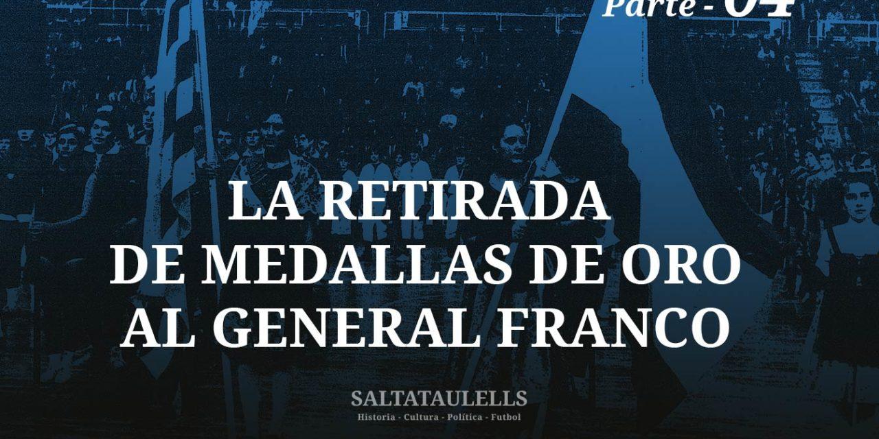 LA RETIRADA DE MEDALLAS DE ORO AL GENERAL FRANCO. SOBRE EL IMPACTO MEDIÁTICO DE LAS INAUGURACIONES AZULGRANAS EN 1971. – Parte 4