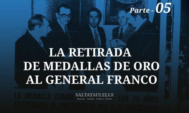 LA RETIRADA DE MEDALLAS DE ORO AL GENERAL FRANCO. SOBRE LA DE 1974, POR EL 75º ANIVERSARIO. – Parte 5.