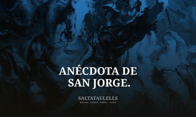 UNA ANÉCDOTA SOBRE SAN JORGE EL SANTO DEL F.C. BARCELONA.