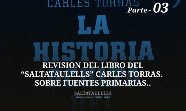 """REVISIÓN DEL LIBRO DEL """"SALTATAULELLS"""" CARLES TORRAS. SOBRE FUENTES PRIMARIAS. PARTE 03."""