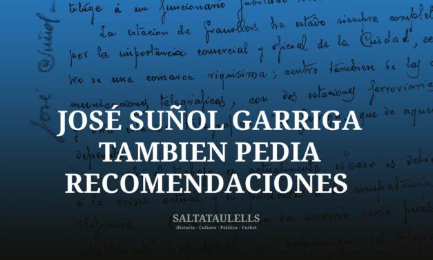 JOSÉ SUÑOL GARRIGA TAMBIEN PEDIA RECOMENDACIONES