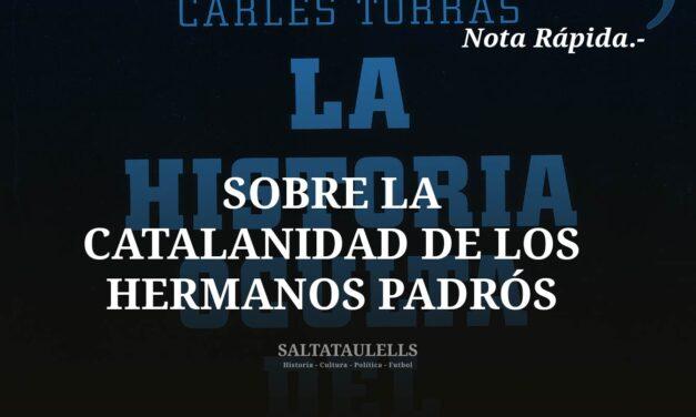 LA CATALANIDAD DE LOS HERMANOS PADRÓS Y LA PÁGINA WEB OFICIAL DEL REAL MADRID.