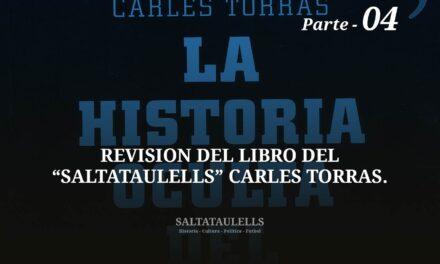 """REVISIÓN DEL LIBRO DEL """"SALTATAULELLS"""" CARLES TORRAS. PARTE 04."""