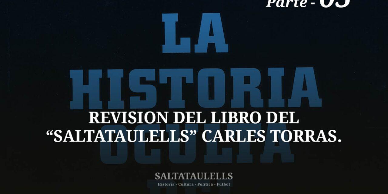 """REVISIÓN DEL LIBRO DEL """"SALTATAULELLS"""" CARLES TORRAS. PARTE 05."""