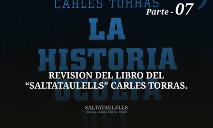 """REVISIÓN DEL LIBRO DEL """"SALTATAULELLS"""" CARLES TORRAS. PARTE 07."""