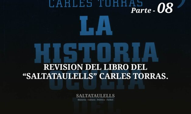 """REVISIÓN DEL LIBRO DEL """"SALTATAULELLS"""" CARLES TORRAS. PARTE 08."""